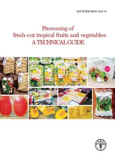 Processing of fresh-cut tropical fruits and vegetables: A