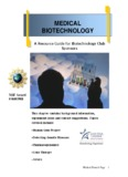 Medical biotechnology is an application of biotechnology - Lone