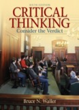 CRITICAL THINKING: Consider the Verdict Sixth Edition