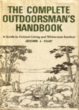 A Guide To Outdoor Living And Wilderness Survival