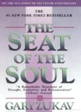 Seat Of The Soul by Gary Zukav