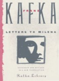 Letters to Milena Quotes by Franz Kafka