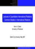 Lectures in Quantitative International Relations Common Models in International Relations