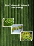 Plant Pathogens & Principles of Plant Pathology