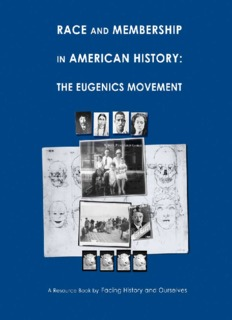 Race and Membership in American History: The Eugenics Movement