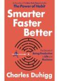 smarter-faster-better_-the-secrets-of-bein-charles-duhigg
