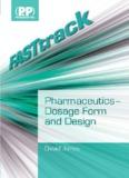 Pharmaceutics – Dosage Form and Design