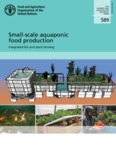 Small-scale aquaponic food production - Food and Agriculture
