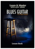 Blues Guitar Lesson Book - Learn & Master Courses by Legacy