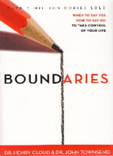 Boundaries_ When to Say Yes, How to Say No to Take Control of Your Life ( ebfinder.com ).pdf
