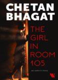 Chetan Bhagat - The Girl in Room 105 (2018)