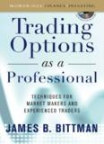 James Bittman - Trading Options as a Professional.pdf