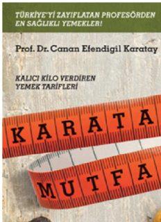 Karatay Mutfağı - Canan Efendigil Karatay
