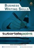 Business Writing Skills Business Writing - Tutorialspoint