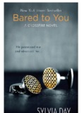 Bared to You
