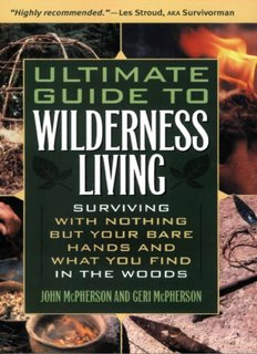 Ultimate Guide to Wilderness Living: Surviving - Urban Prepping