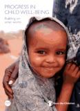 PROGRESS IN CHILD WELL-BEING - Save the Children