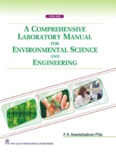 A Comprehensive Laboratory Manual for Environmental Science and Engineering