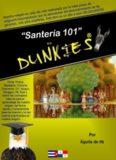 """""""Santería 101"""" for Dunkies"""