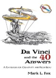 Da Vinci and the 40 Answers - Creative Thinking for Business