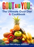 Gout and You : Gout Diet and Cookbook