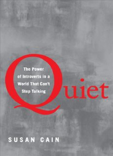 Quiet_ The Power of Introverts in a World That Can't Stop Talking by Susan Cain ( ebfinder.com ).pdf