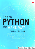 Learn Python the Hard Way: A Very Simple Introduction to
