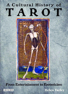 helen-farley-a-cultural-history-of-tarot-from-entertainment-to-esotericism-2009.pdf