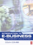 Introduction to e-Business: Management and Strategy