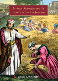 Levirate Marriage and the Family in Ancient Judaism