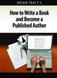 How to Write a Book and Become a Published - Brian Tracy
