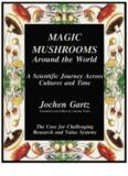 Magic Mushrooms Around The World