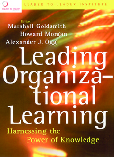 leading-organizational-learning-harnessing-the-power-of-knowledge.pdf