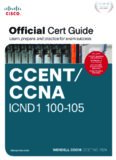 CCENT/CCNA ICND1 100-105 Official Certification Guide