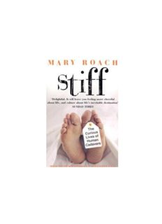STIFF The Curious Lives of Human Cadavers Mary Roach