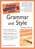 The Complete Idiot's Guide to Grammar & Style, 2nd Ed