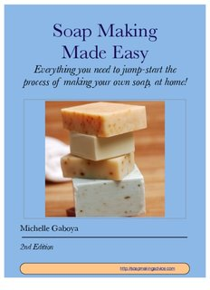 Soap Making Made Easy 2nd edition
