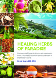 Healing Herbs Of Paradise