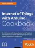 Internet of Things with Arduino Cookbook (2016).pdf
