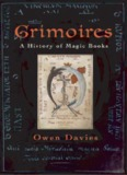 Grimoires - A History of Magic Books