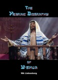 Hebraic Biography of Y'shua