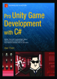 Pro Unity Game Development with C