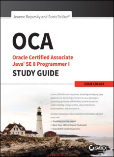 OCA: Oracle® Certified Associate Java® SE 8 Programmer I Study Guide Exam 1Z0-808