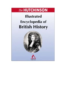 The Hutchinson Illustrated Encyclopedia of British History