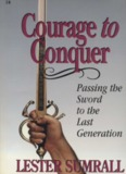 Courage to Conquer