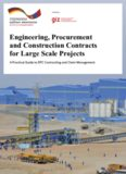 Engineering, Procurement and Construction Contracts for Large Scale Projects