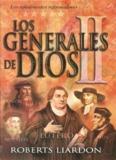 Los Generales de Dios ii Roberts Liardon