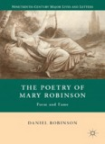 The Poetry of Mary Robinson: Form and Fame