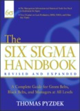 The Six Sigma Handbook : A Complete Guide for Green Belts, Black