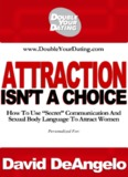 Attraction Isn't A Choice